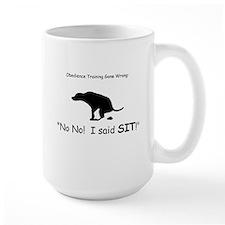 I said sit! Mug
