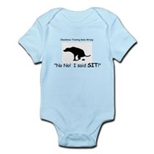 I said sit! Infant Bodysuit