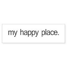 My Happy Place Bumper Bumper Sticker