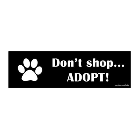 Don't Shop...Adopt! 20x6 Wall Peel