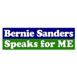 Bernie Sanders Speaks for Me Bumper Sticker