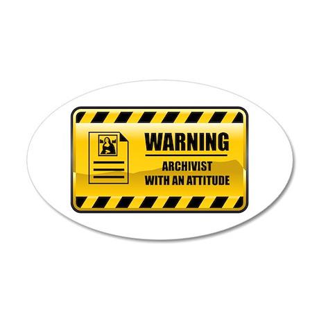 Warning Archivist 20x12 Oval Wall Peel
