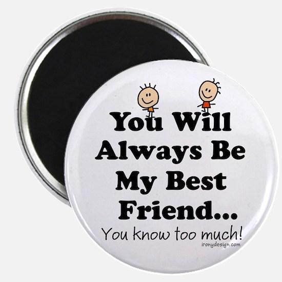Best Friends Knows Magnet
