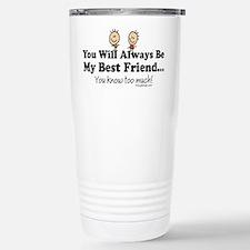 Best Friends Knows Stainless Steel Travel Mug
