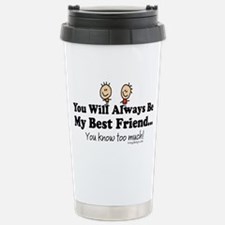 Best Friends Knows Travel Mug