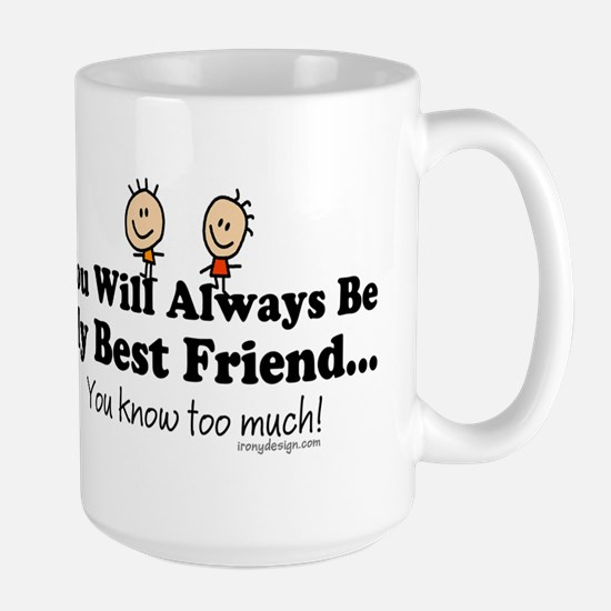 Best Friends Knows Large Mug