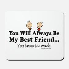 Best Friends Knows Mousepad