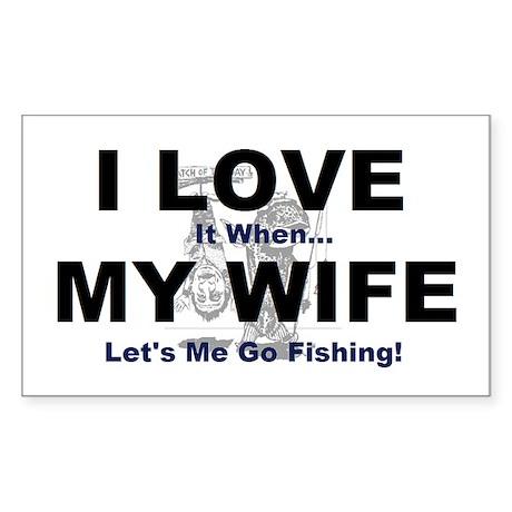 I Love my wife fishing Sticker (Rectangle)