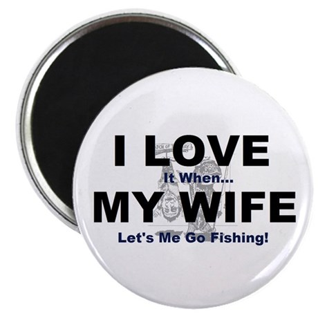 I Love my wife fishing Magnet
