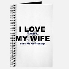 I Love my wife fishing Journal