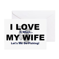 I Love my wife fishing Greeting Cards (Pk of 20)