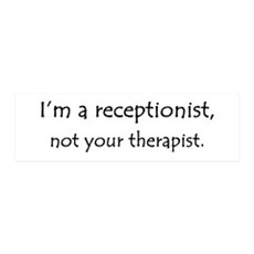 I'm a receptionist, not your therapist Sticker (Bu