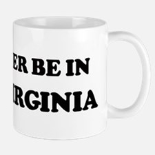 Rather be in West Virginia Mug