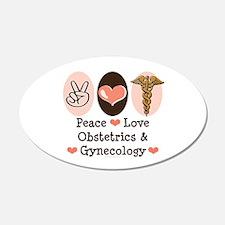 Peace Love OB/GYN Doctor 20x12 Oval Wall Peel