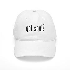 Got Soul? Baseball Cap
