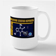 Caffeine Status Report Ceramic Mugs