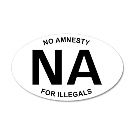 No Amnesty Oval Design 20x12 Oval Wall Peel