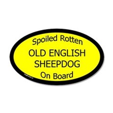 Spoiled Old English Sheepdog 20x12 Oval Wall Peel
