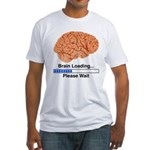 Brain Loading Fitted T-Shirt