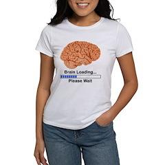 Brain Loading Women's T-Shirt