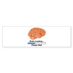 Brain Loading Bumper Sticker