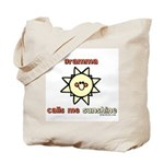 gramma calls me sunshine Tote Bag