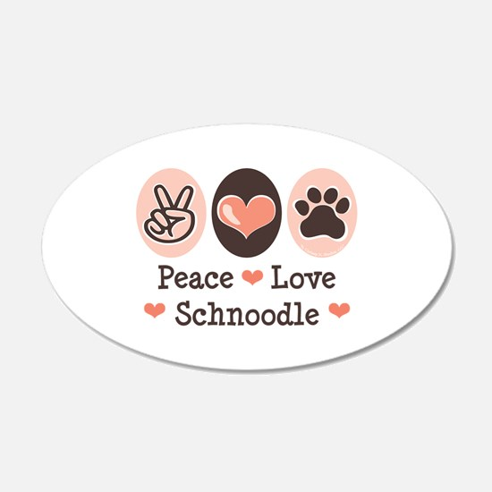 Peace Love Schnoodle 20x12 Oval Wall Peel