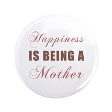 "Mother (Happiness) 3.5"" Button (100 pack)"