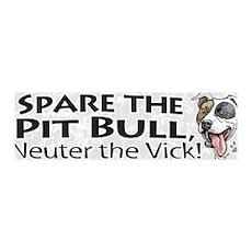 Neuter Vick Pit Bull 36x11 Wall Peel