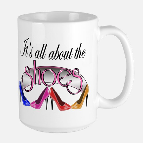 All About the Shoes Large Mug