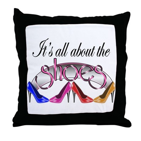 All About the Shoes Throw Pillow
