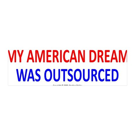 My American Dream Was Outsour 36x11 Wall Peel