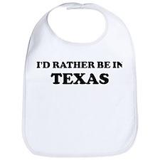 Rather be in Texas Bib