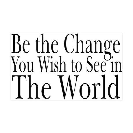 Be the Change (b&w) 35x21 Wall Peel
