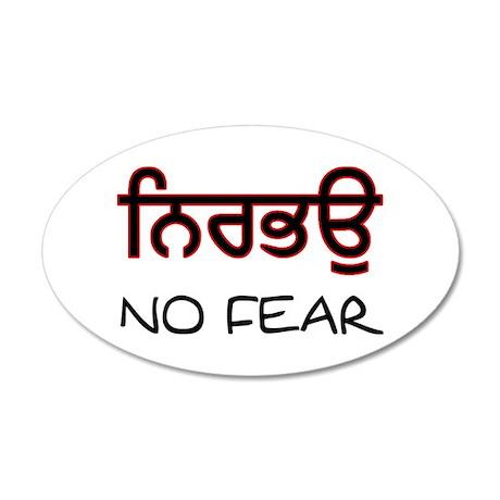 Nirbhau - No Fear 35x21 Oval Wall Peel
