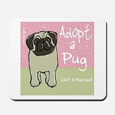 Adopt a Pug Mousepad