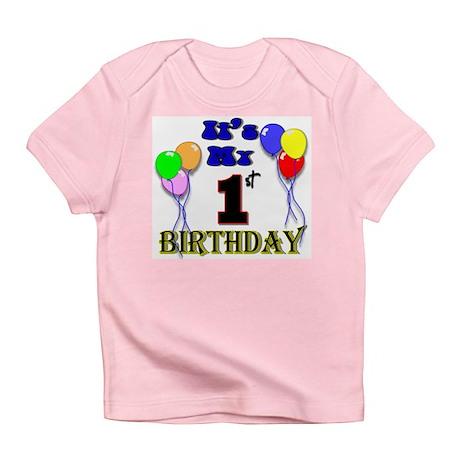 It's My 1st Birthday Infant T-Shirt