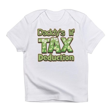 Lil' Tax Deduction Infant T-Shirt