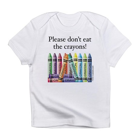 Please don't eat the crayons Creeper Infant T-Shir