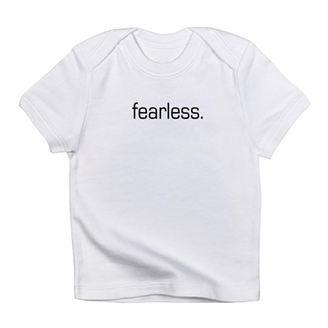 Fearless Infant T-Shirt