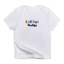 Creeper/MY DADDY DRIVE A DODGE Infant T-Shirt