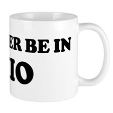 Rather be in Ohio Mug