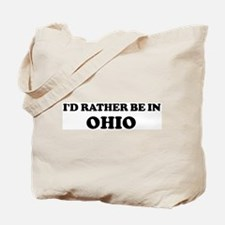 Rather be in Ohio Tote Bag