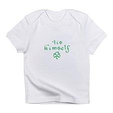 'tis himself Creeper Infant T-Shirt