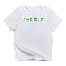 Elf Needs Food Infant T-Shirt