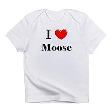 I Love Moose Infant T-Shirt