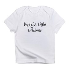 Daddy's Little Embalmer Infant T-Shirt