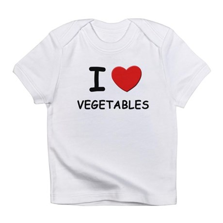 I love vegetables Infant T-Shirt