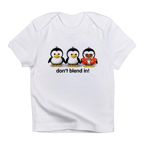"""Don't Blend In!"" Creeper Infant T-Shirt"