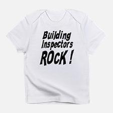 Building Inspectors Rock ! Infant T-Shirt